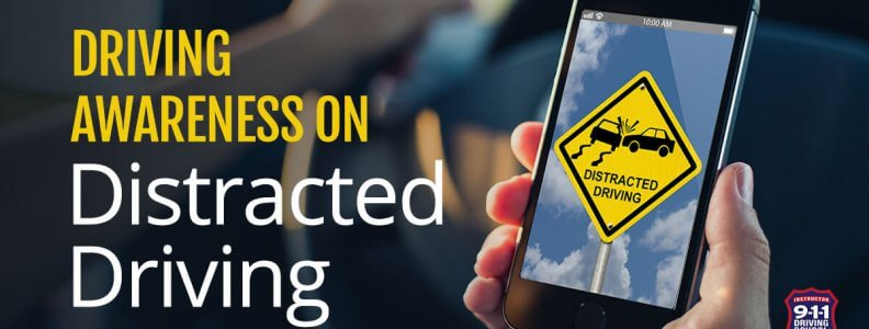 Driving Awareness Distracted Driving   911 Driving School