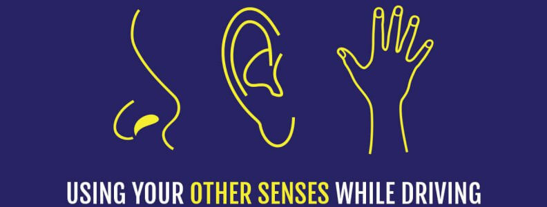 Using Your Other Senses While Driving | 911 Driving School